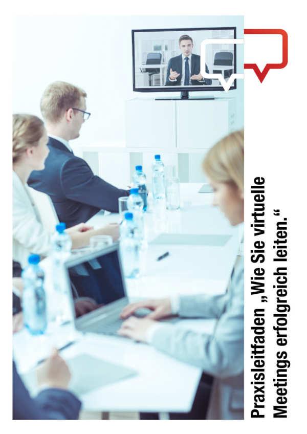 """Praxisleitfaden """"Virtuelle Meetings moderieren Moderatorenschule BW 2020"""""""